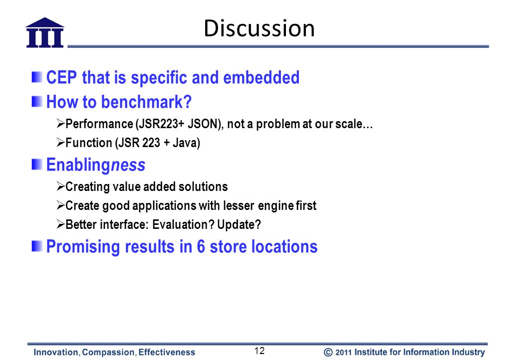 Discussion CEP that is specific and embedded How to benchmark