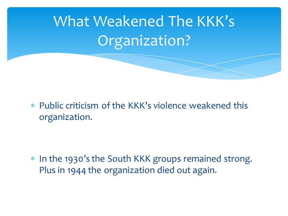 What Weakened The KKK's Organization