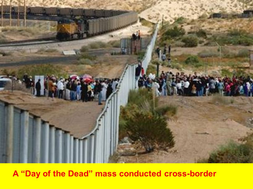 A Day of the Dead mass conducted cross-border