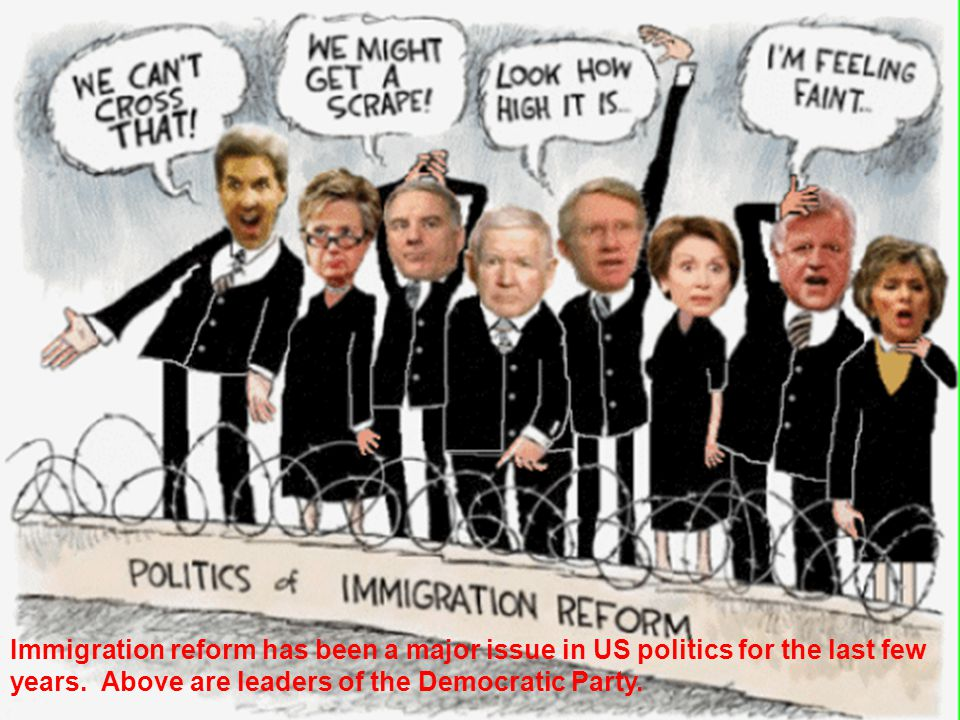 Immigration reform has been a major issue in US politics for the last few years.