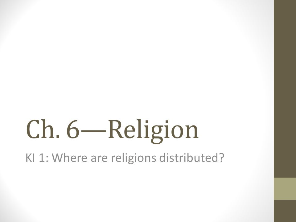 KI 1: Where are religions distributed