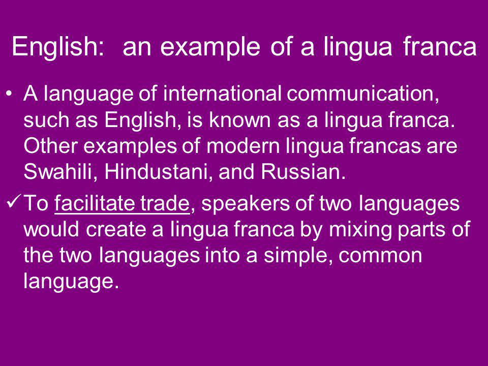 English: an example of a lingua franca