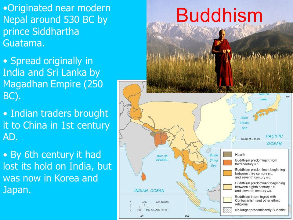 Originated near modern Nepal around 530 BC by prince Siddhartha Guatama.