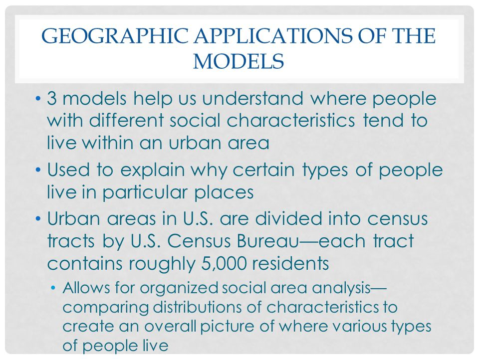 Geographic applications of the Models