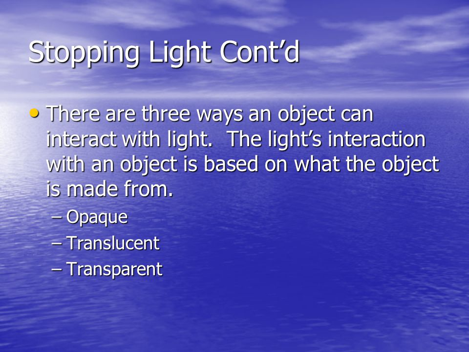 Stopping Light Cont'd