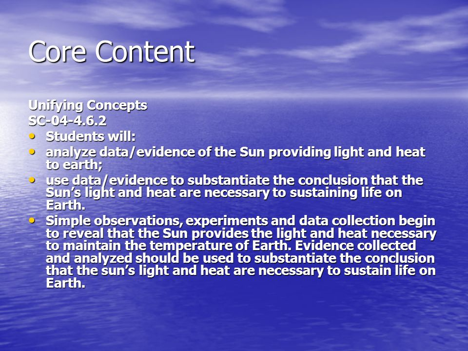 Core Content Unifying Concepts SC-04-4.6.2 Students will: