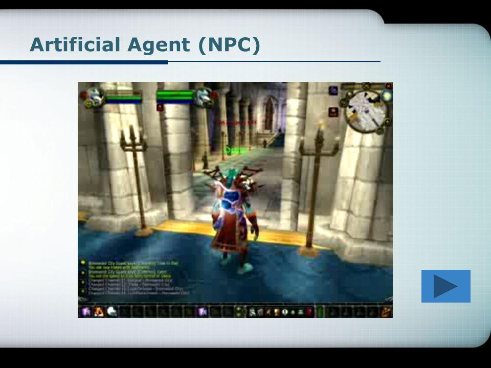 Artificial Agent (NPC)