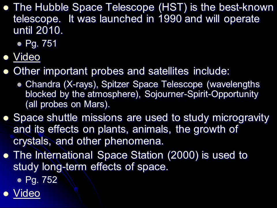 Other important probes and satellites include: