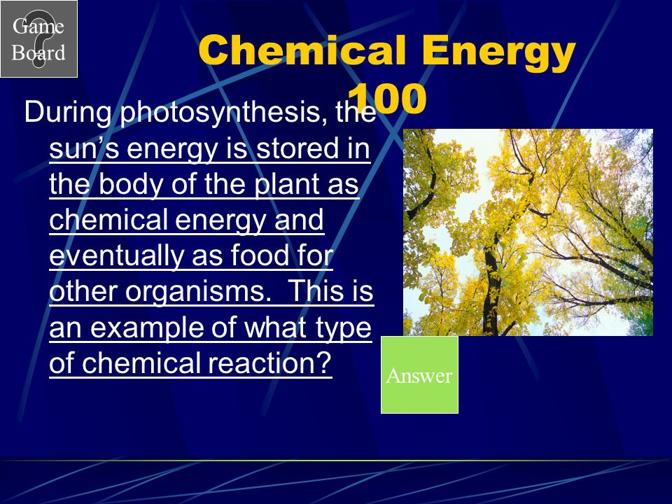 Chemical Energy 100