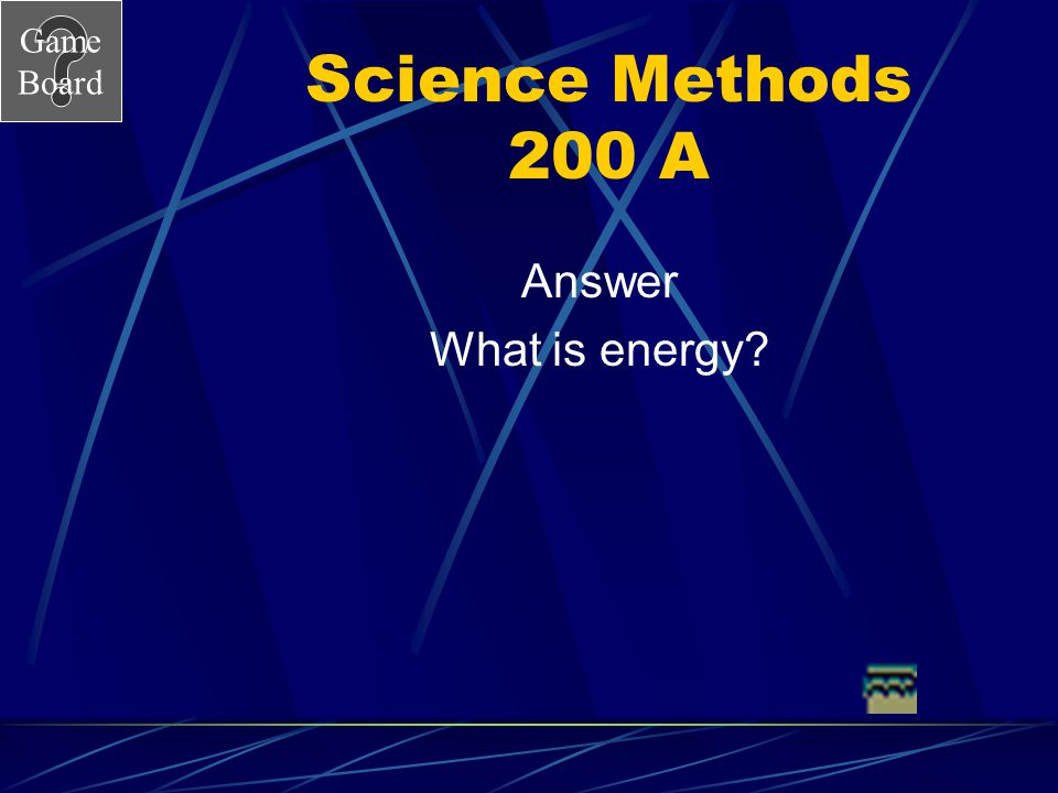 Science Methods 200 A Answer What is energy
