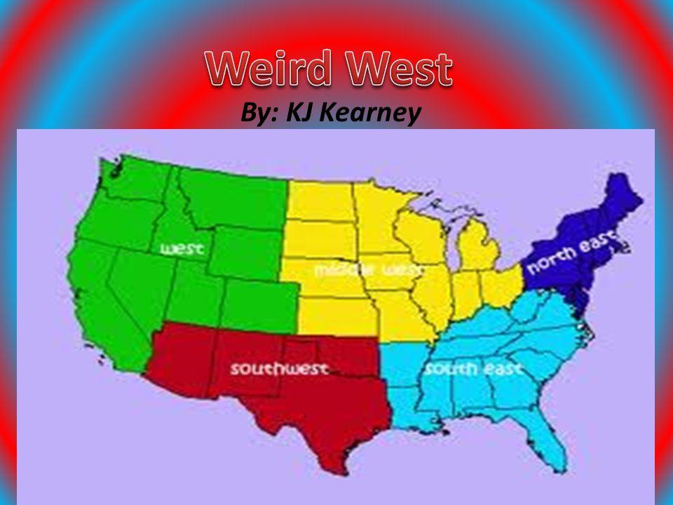 Weird West By: KJ Kearney