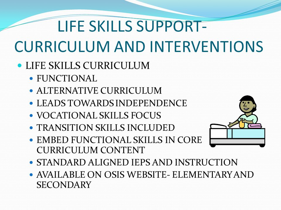 LIFE SKILLS SUPPORT- CURRICULUM AND INTERVENTIONS