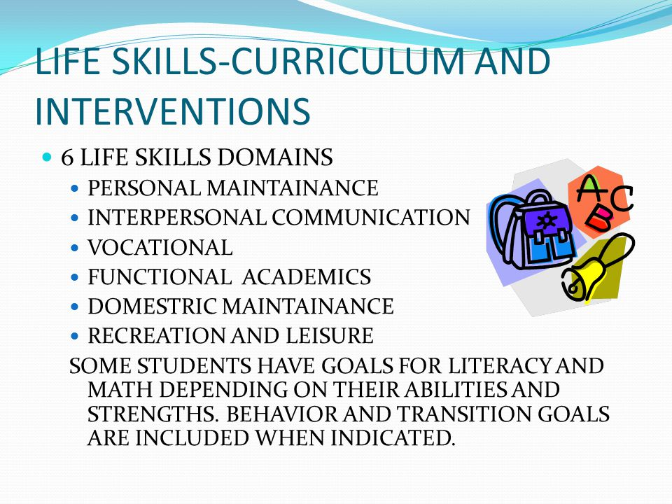 LIFE SKILLS-CURRICULUM AND INTERVENTIONS