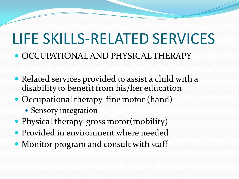 LIFE SKILLS-RELATED SERVICES