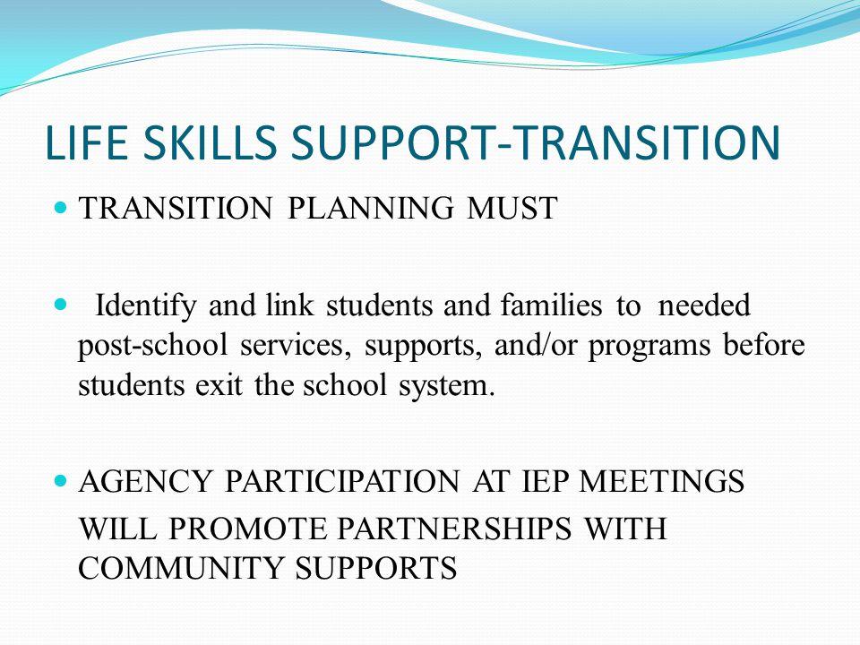 LIFE SKILLS SUPPORT-TRANSITION