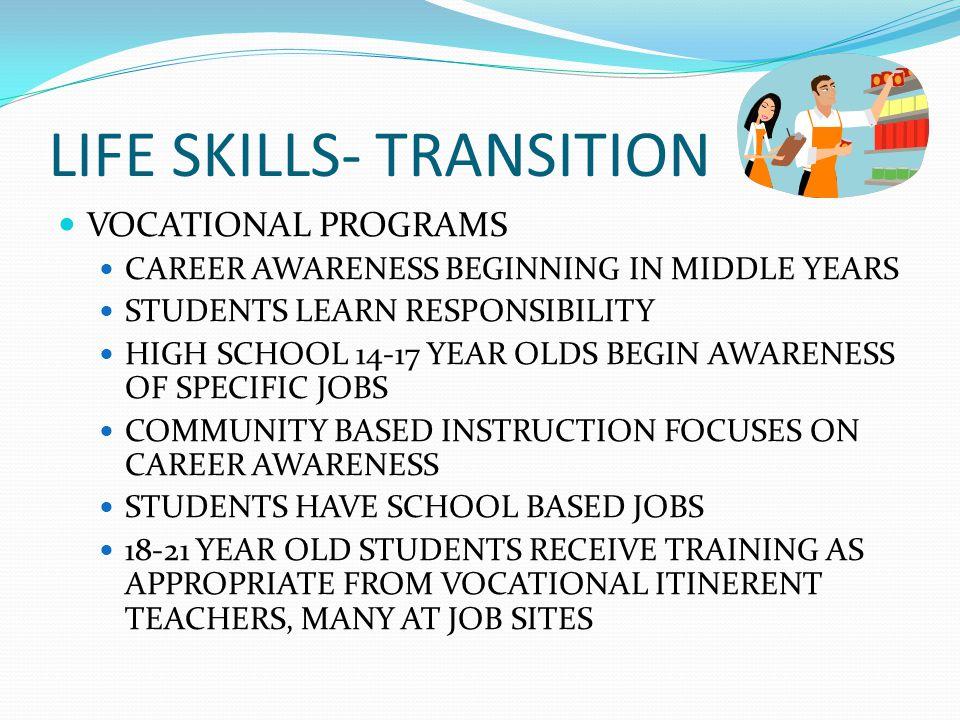 LIFE SKILLS- TRANSITION
