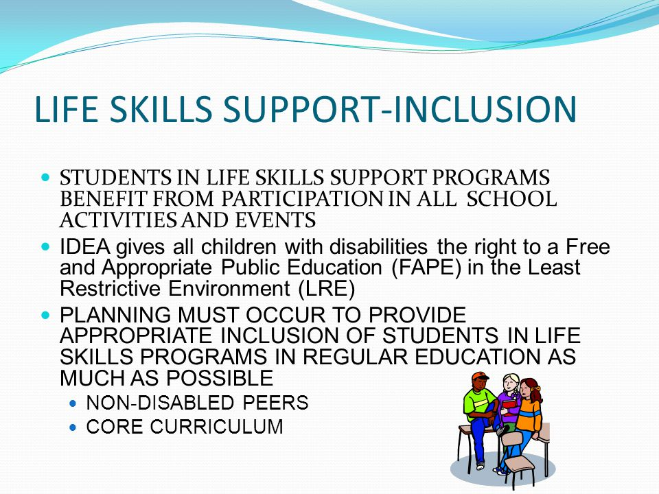 LIFE SKILLS SUPPORT-INCLUSION