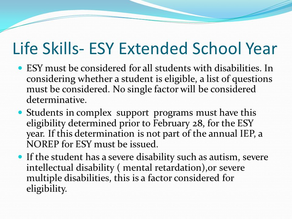 Life Skills- ESY Extended School Year