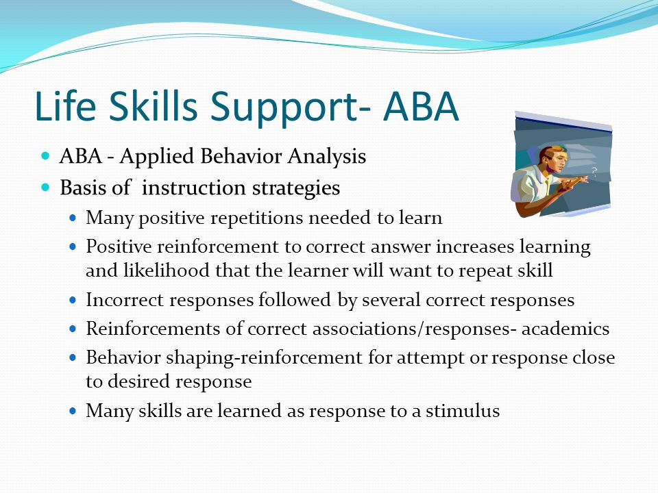 Life Skills Support- ABA