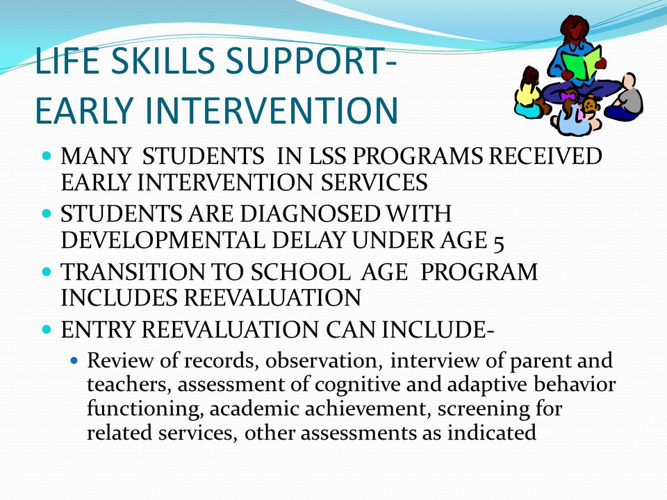 LIFE SKILLS SUPPORT- EARLY INTERVENTION