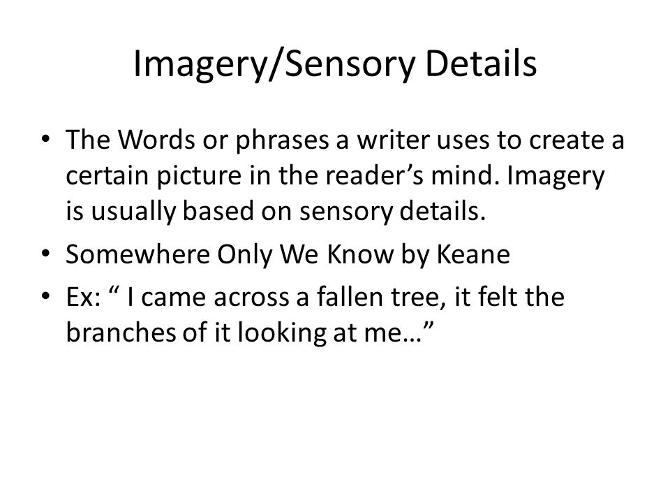 Imagery/Sensory Details