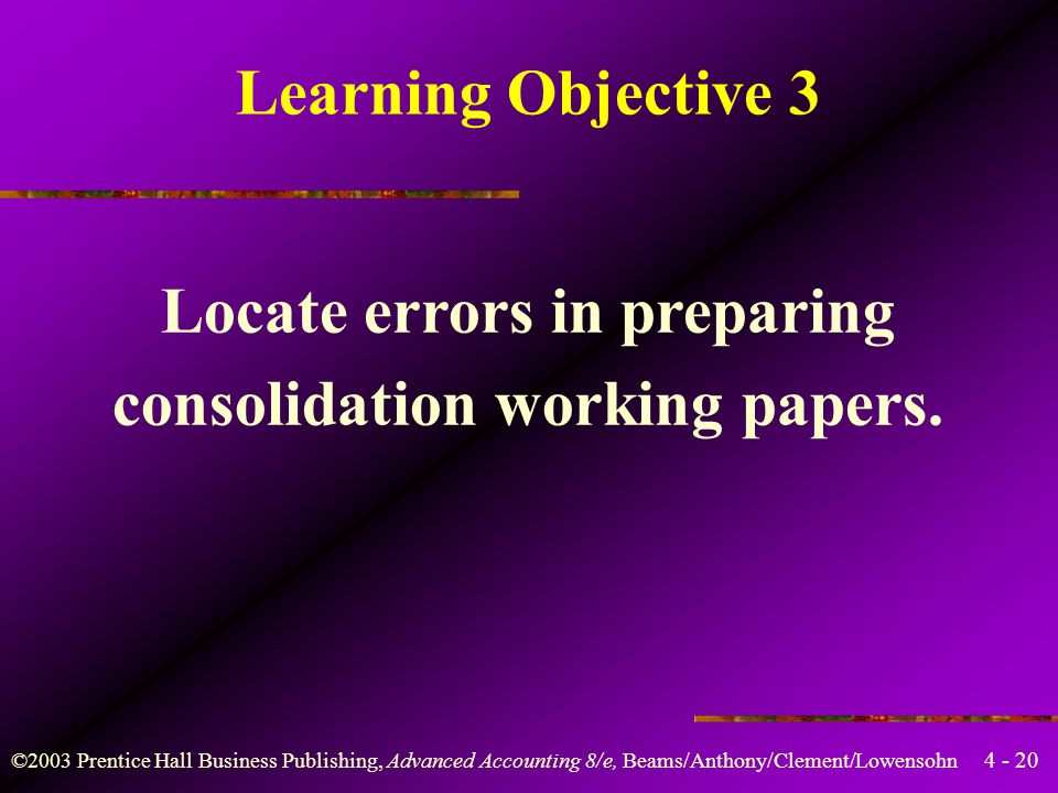 Locate errors in preparing consolidation working papers.