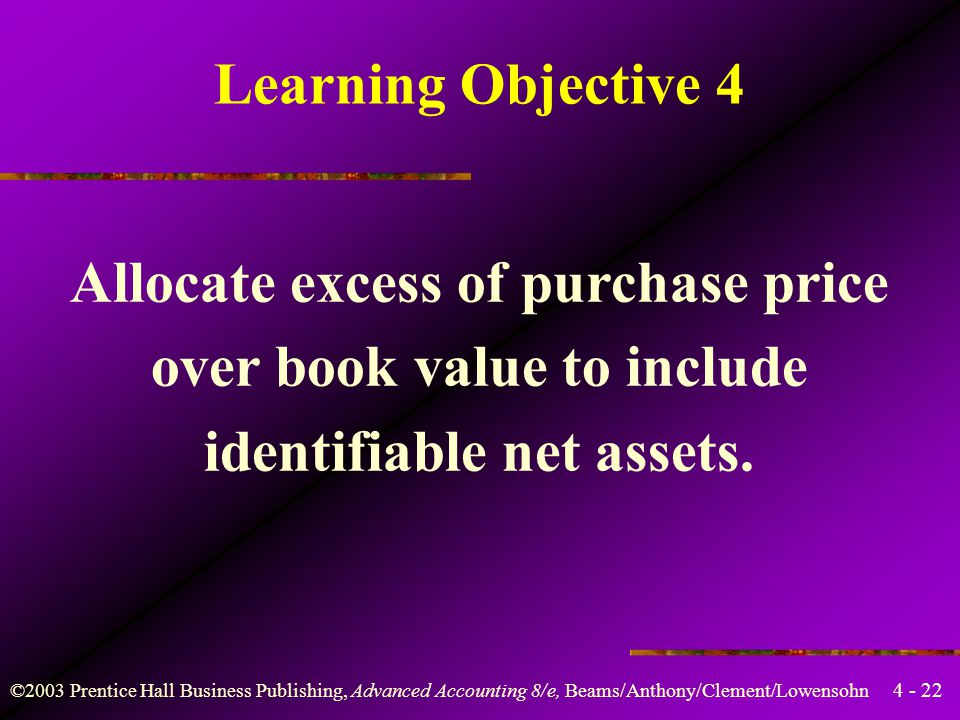 Allocate excess of purchase price over book value to include