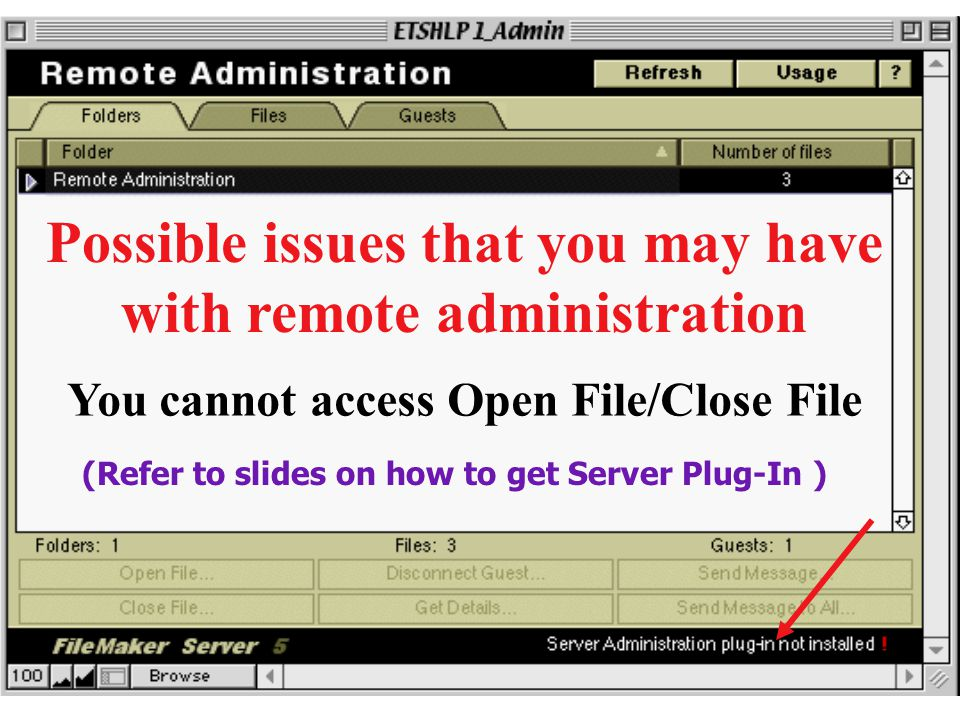 Possible issues that you may have with remote administration