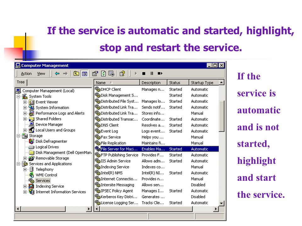 If the service is automatic and started, highlight, stop and restart the service.