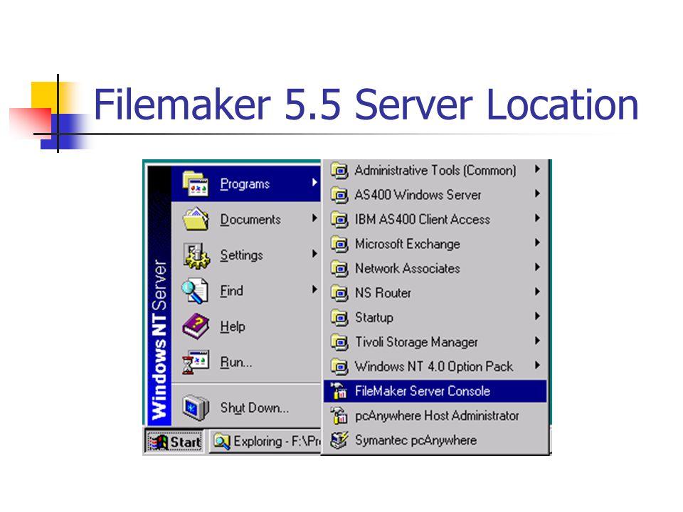 Filemaker 5.5 Server Location