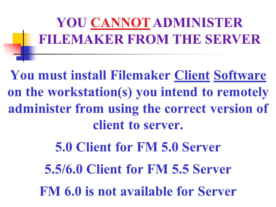 FILEMAKER FROM THE SERVER