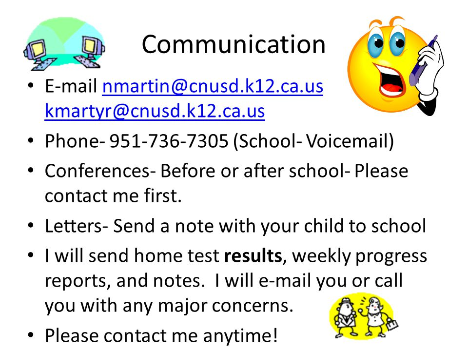 Communication E-mail nmartin@cnusd.k12.ca.us kmartyr@cnusd.k12.ca.us