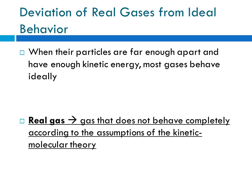 Deviation of Real Gases from Ideal Behavior