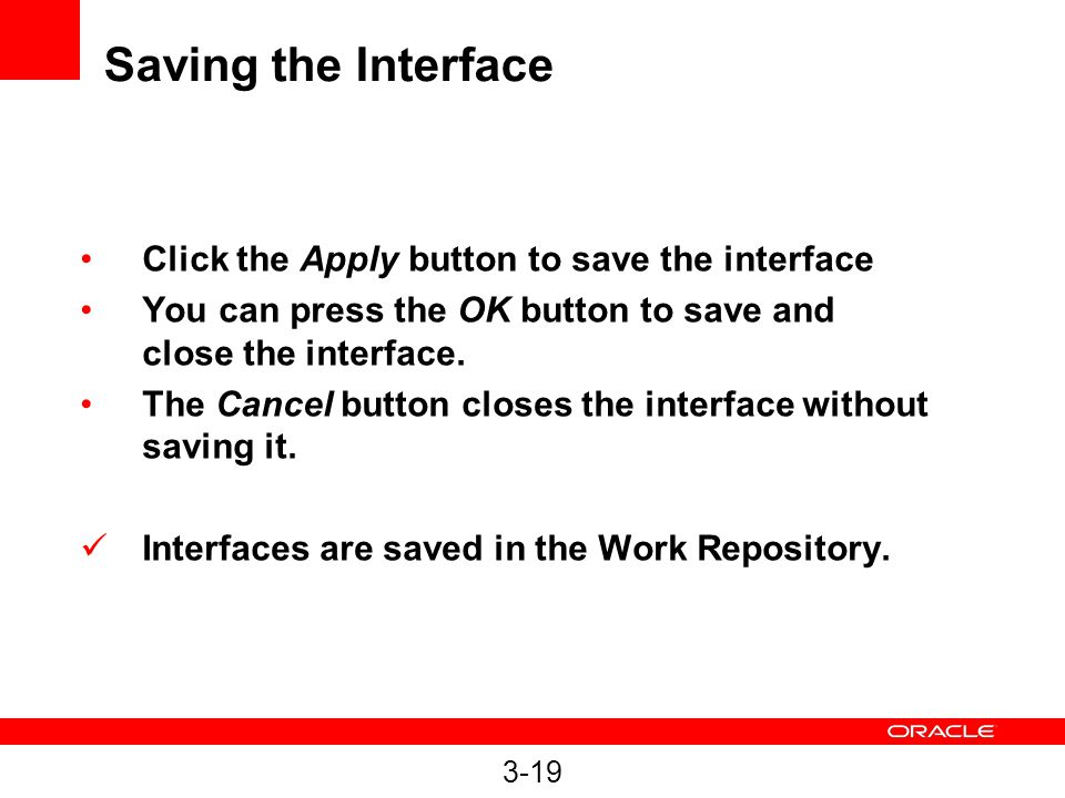 Saving the Interface Click the Apply button to save the interface