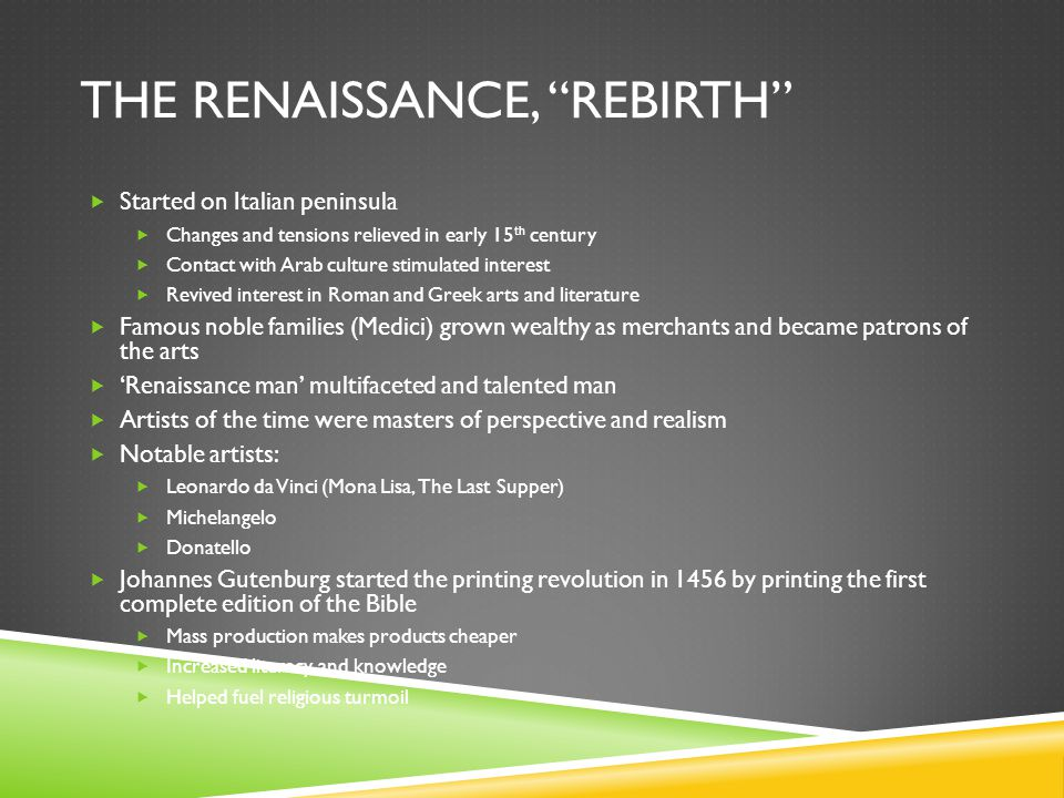 The Renaissance, Rebirth
