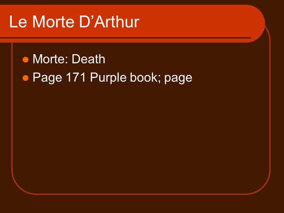 Le Morte D'Arthur Morte: Death Page 171 Purple book; page