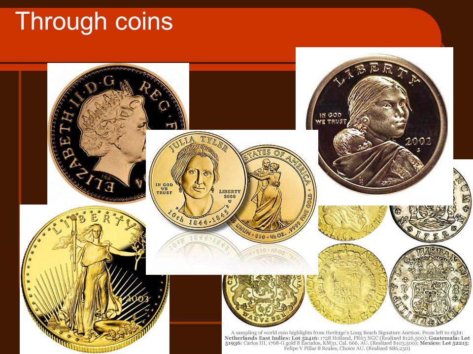Through coins