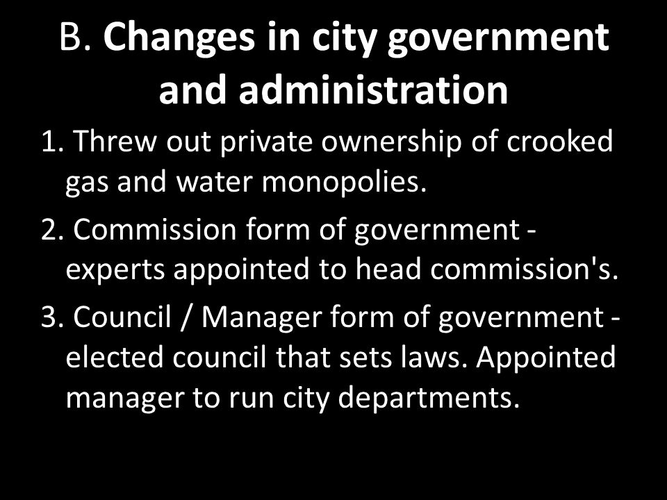 B. Changes in city government and administration