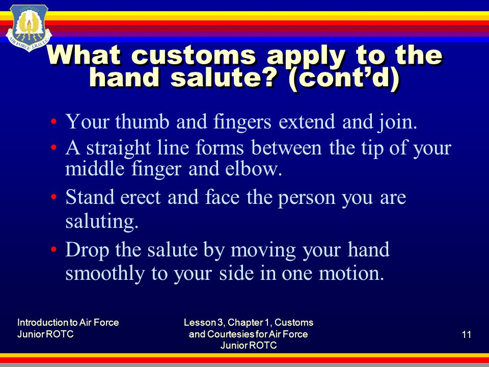 What customs apply to the hand salute (cont'd)