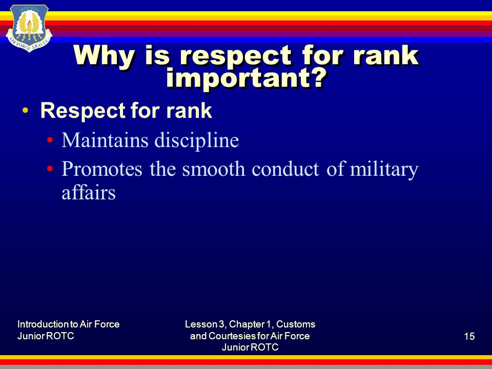 Why is respect for rank important