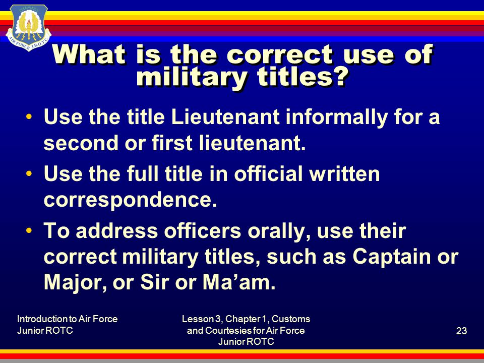 What is the correct use of military titles