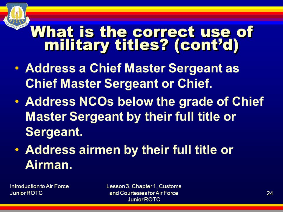 What is the correct use of military titles (cont'd)