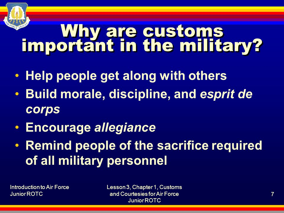 Why are customs important in the military