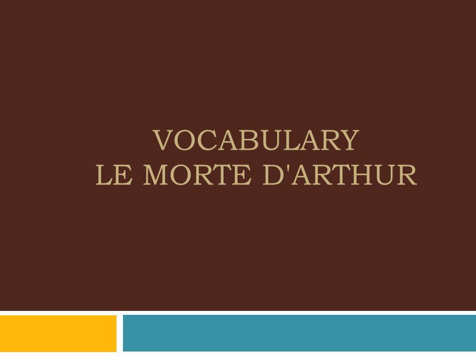 theme of le morte d arthur
