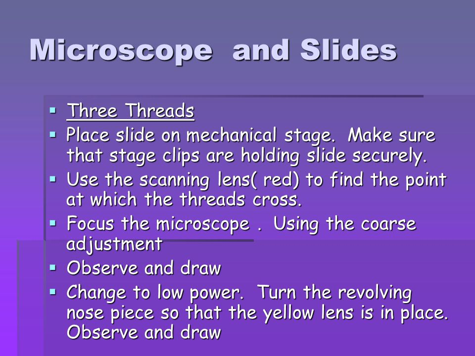 Microscope and Slides Three Threads