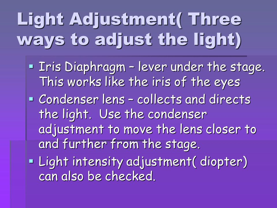 Light Adjustment( Three ways to adjust the light)