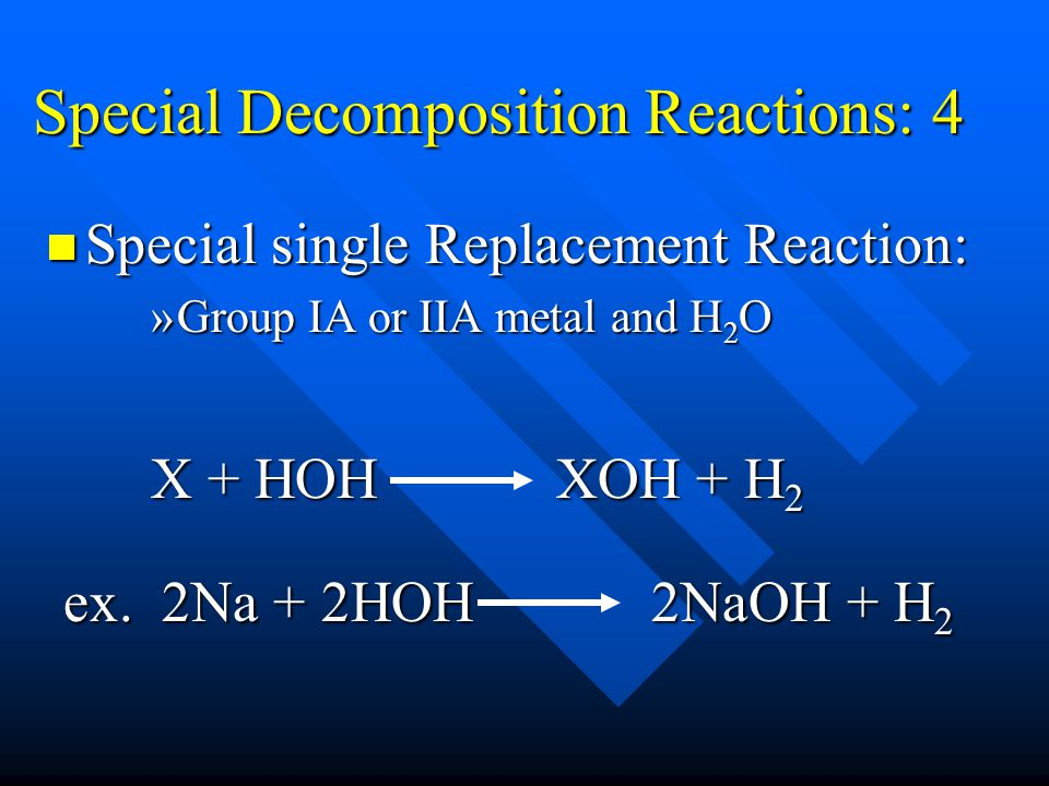 Special Decomposition Reactions: 4