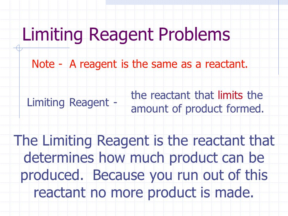 Limiting Reagent Problems