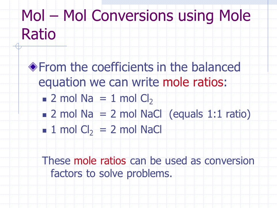 Mol – Mol Conversions using Mole Ratio