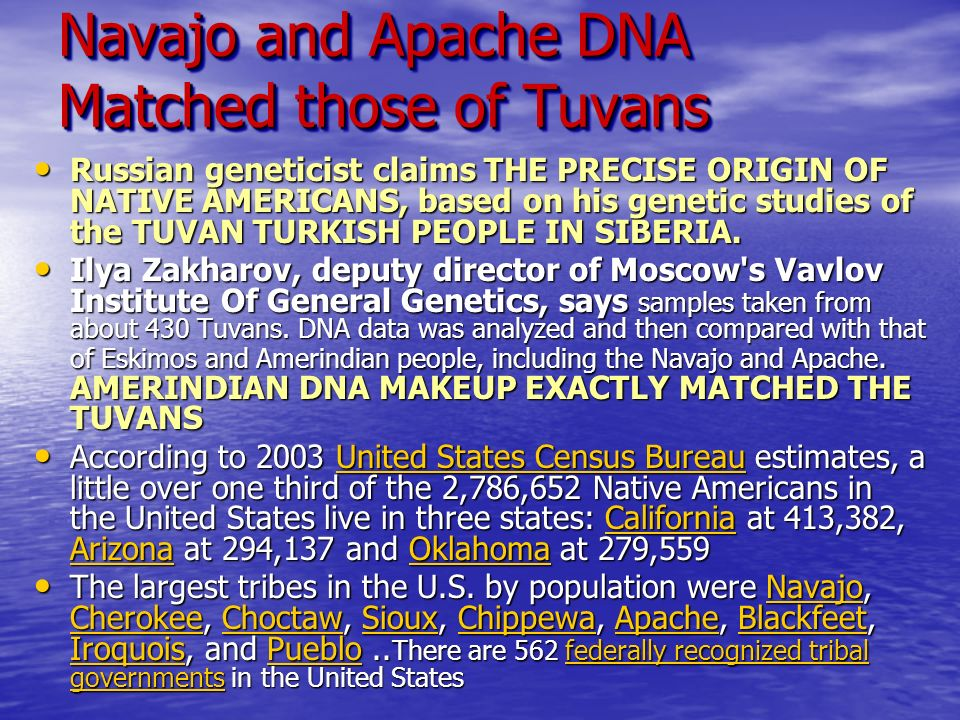 Navajo and Apache DNA Matched those of Tuvans